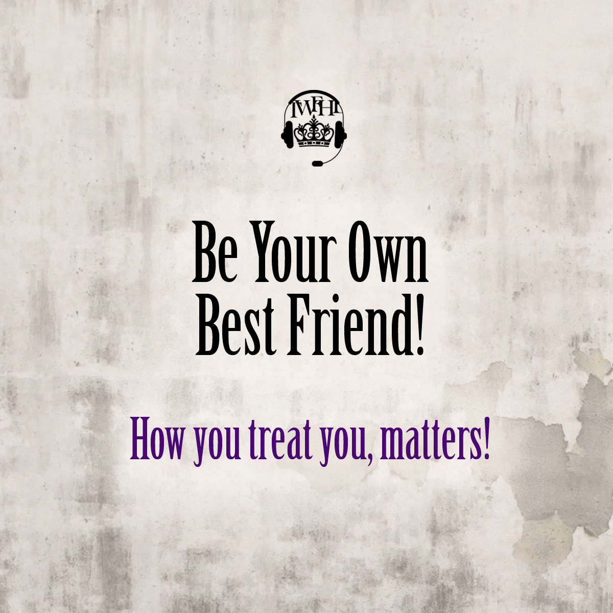 Be Your Own Bestfriend